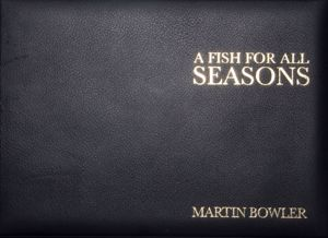 A Fish For All Seasons - Leather Bound