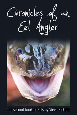 Chronicles Of An Eel Angler cover