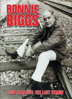 Ronnie Biggs - Odd Man Out, The Last Straw cover
