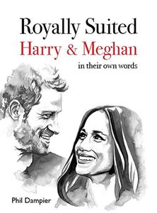 Royally Suited: Harry & Meghan in Their Own Words cover