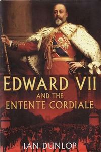 Edward VII & The Entente Cordiale cover