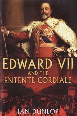 Edward VII & The Entente Cordiale cover