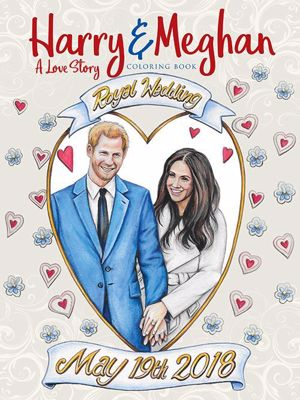 Harry & Meghan: A Lover Story Colouring Book cover
