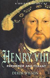 Henry VIII: Reformer & Tyrant cover