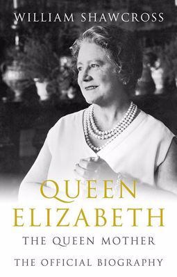 Queen Elizabeth the Queen Mother: The Official Biograpy cover