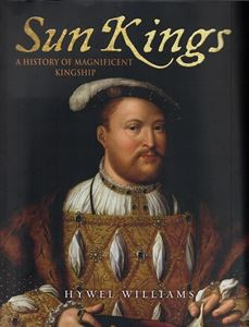 Sun Kings: A History of Magnificent Kingship cover