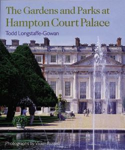 The Gardens and Parks at Hampton Court Palace cover