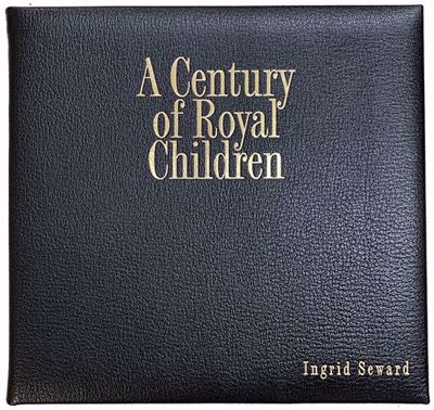 A Century of Royal Children Leather Bound Edition cover