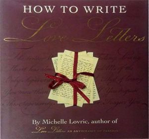How To Write Love Letters