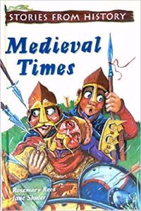 Stories from History: Medieval Times
