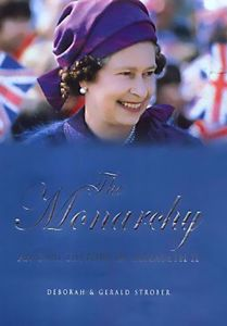 The Monarchy: An Oral Biography of Elizabeth II